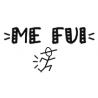 ME FUI